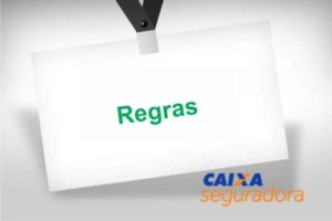 Regras: Aceitação, Documentação, Contratação da Caixa Seguradora