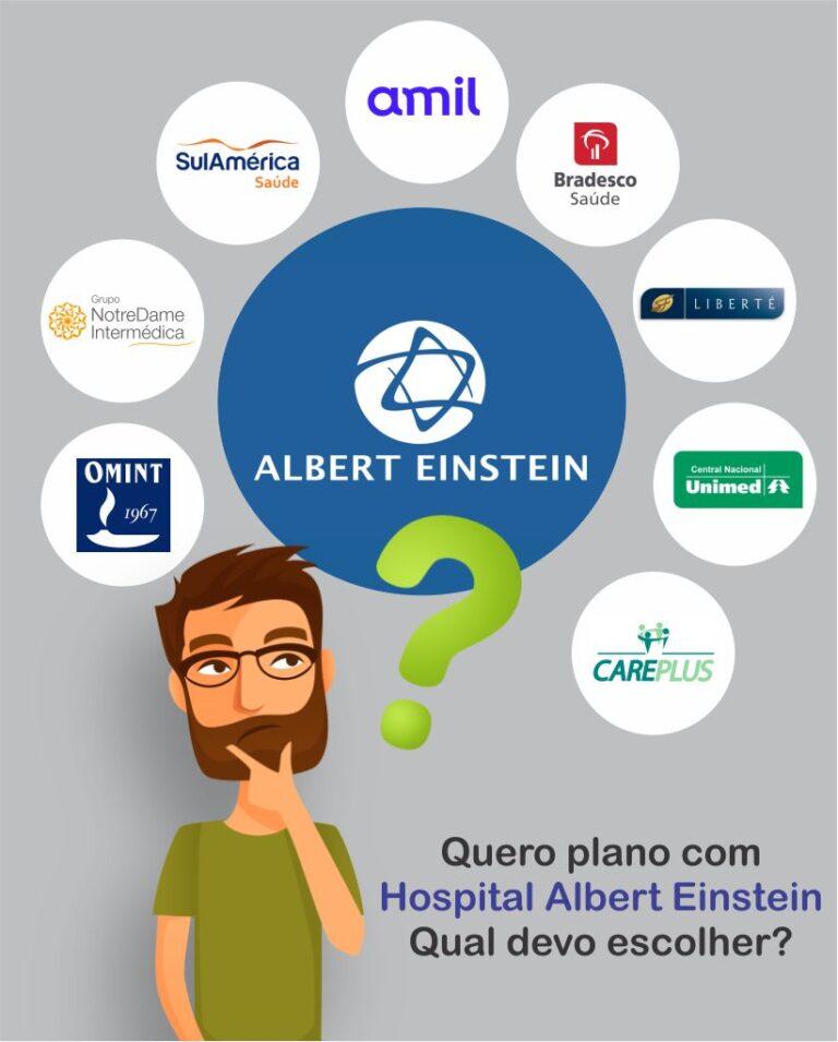 Quero plano com Hospital Albert Einstein, qual devo escolher?